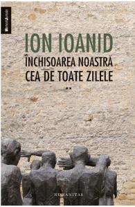 Inchisoarea noastra cea de toate zilele, Ioan Ioanid