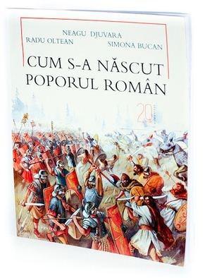 Cum s-a nascut poporul roman, Neagu Djuvara
