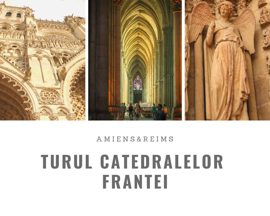 Turul catedralelor Frantei