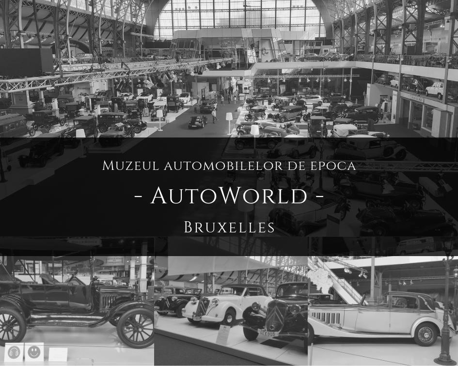 Autoworld, muzeul automobilelor de epoca din bruxelles